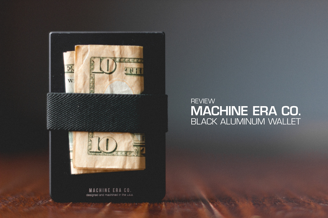 Machine Era Co. Wallet Review
