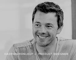 Interview: Hadrien Monloup, Product Designer