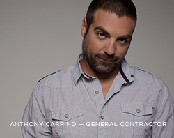 Interview: Anthony Carrino, General Contractor