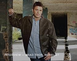 Interview: Brad Thor, Novelist