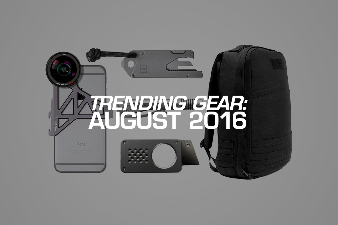 Trending Everyday Carry Gear: August 2016