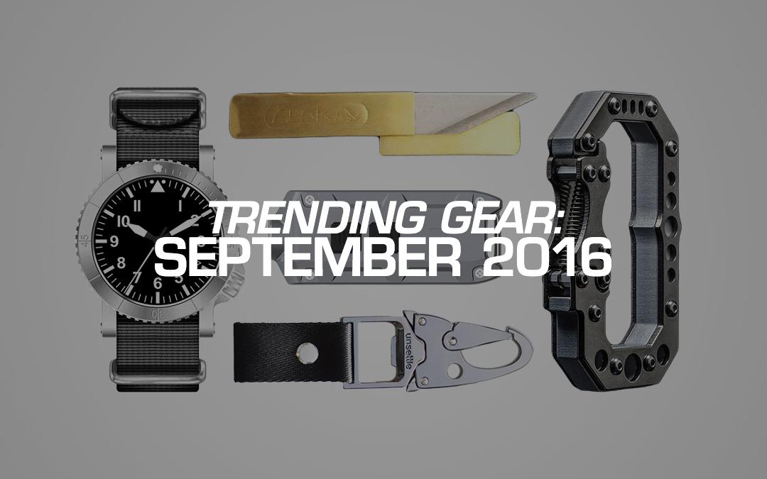 Trending Gear: September 2016