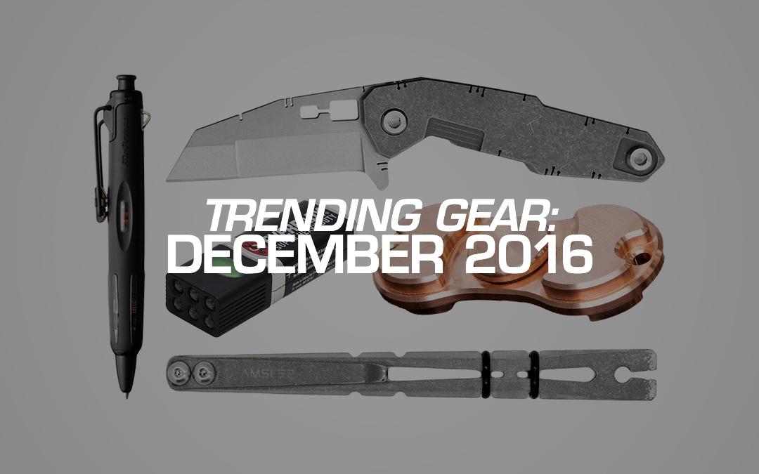 Trending Gear: December 2016