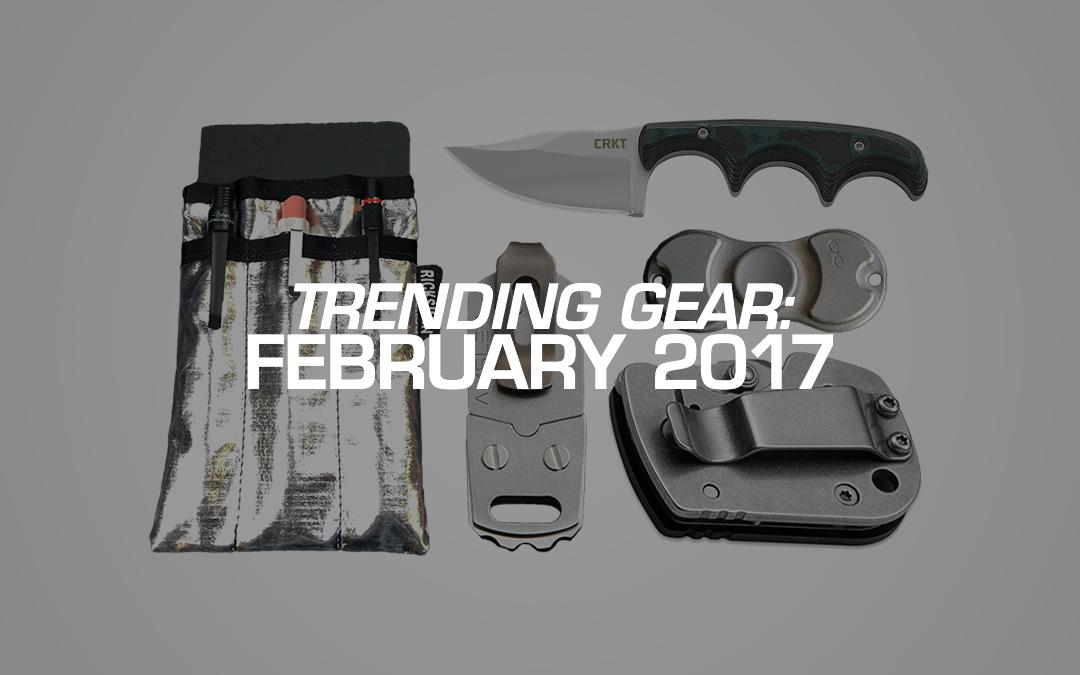 Trending Gear: February 2017