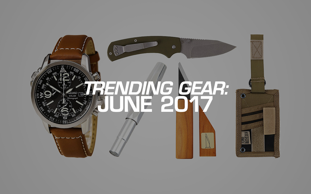 Trending Gear: June 2017