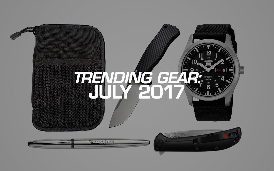 Trending Gear: July 2017