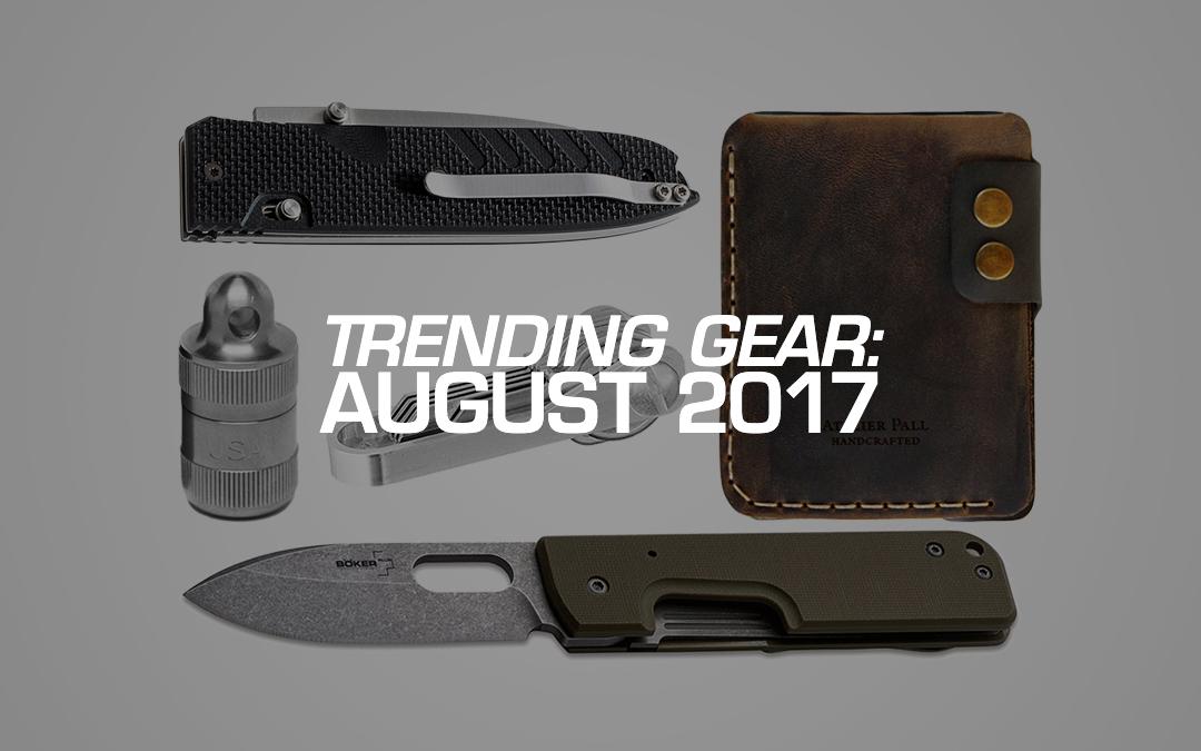 Trending Gear: August 2017