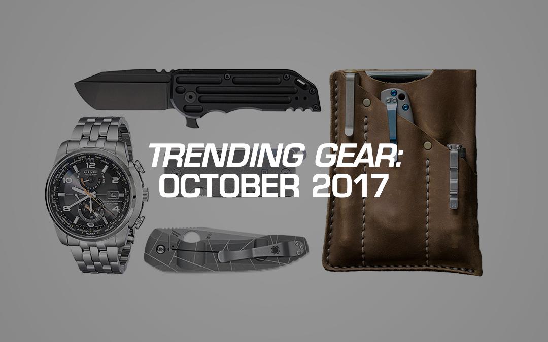 Trending Gear: October 2017