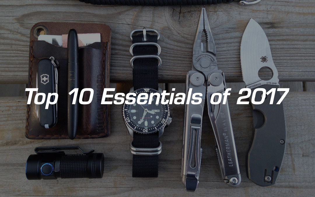 Top 10 EDC Essentials of 2017