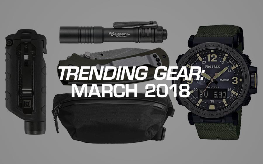 Trending Gear: March 2018
