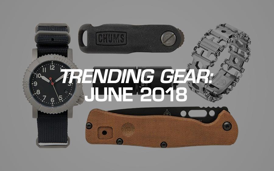 Trending Gear: June 2018