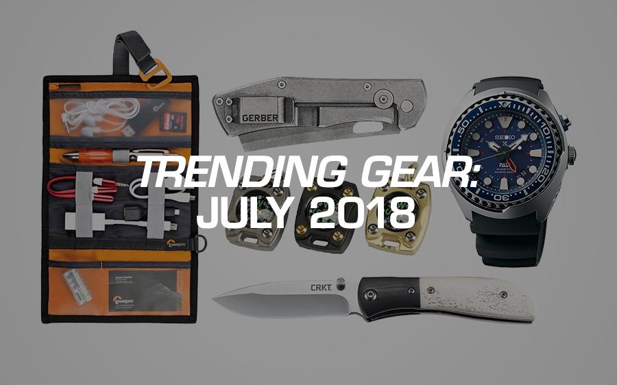 Trending Gear: July 2018