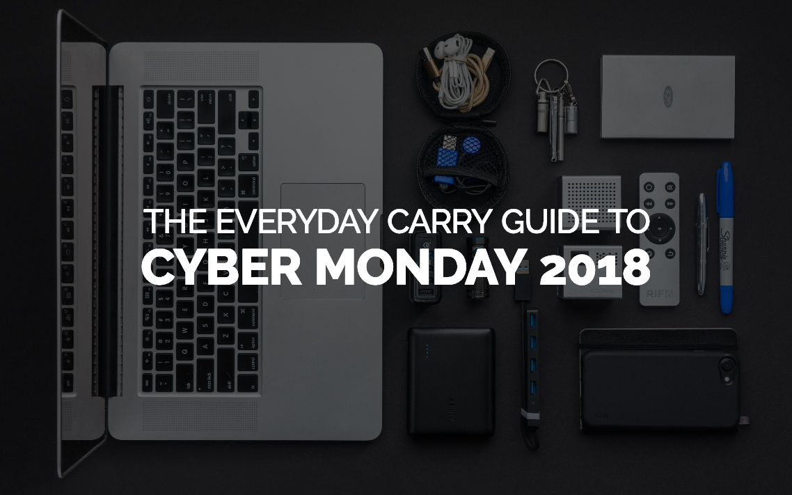 The Best Cyber Monday EDC Deals 2018