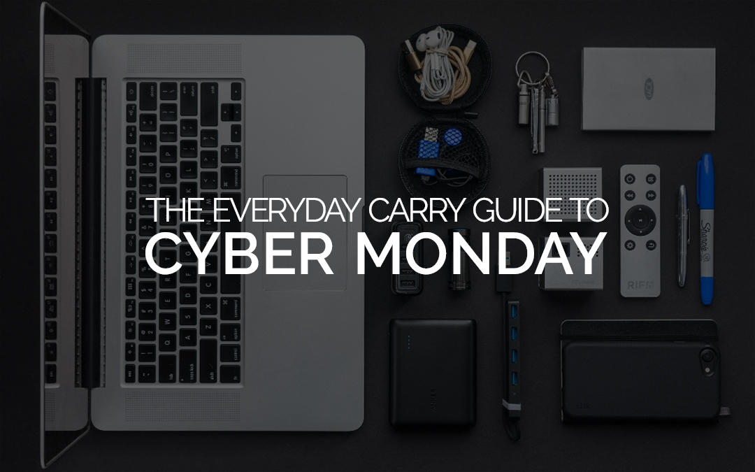 The Best Cyber Monday EDC Deals 2019