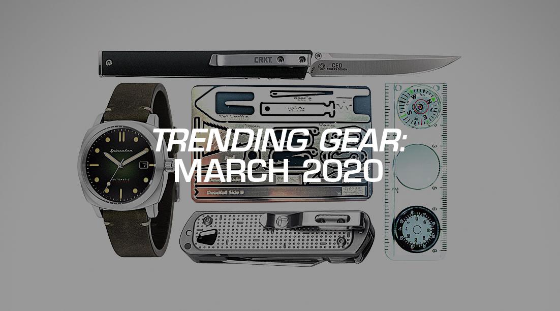 Trending Gear: March 2020