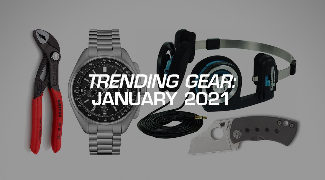 Trending Gear: January 2021