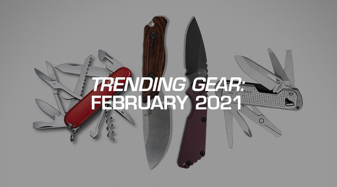 Trending Gear: February 2021